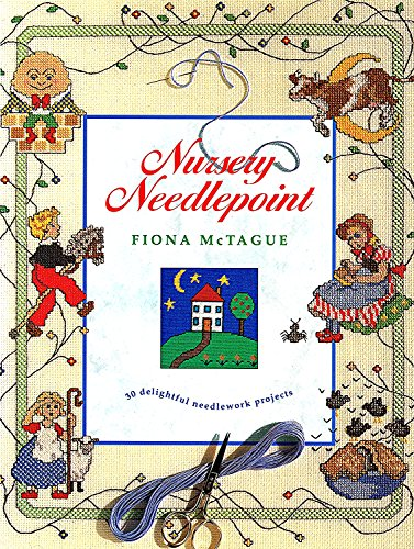 9780091784461: Nursery Needlepoint: 30 Delightful Needlework Projects