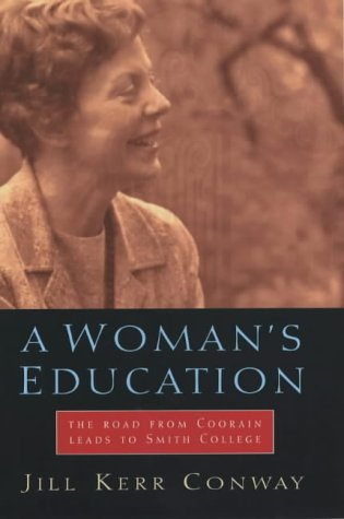 9780091784805: A Woman's Education: The Road from Coorain Leads to Smith College
