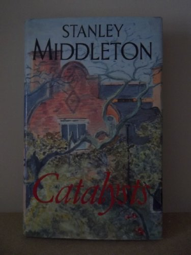 Catalysts: Middleton, Stanley - RARE SIGNED FIRST EDITION