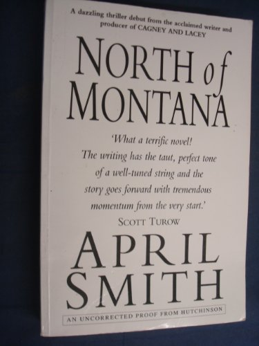 9780091784997: North of Montana