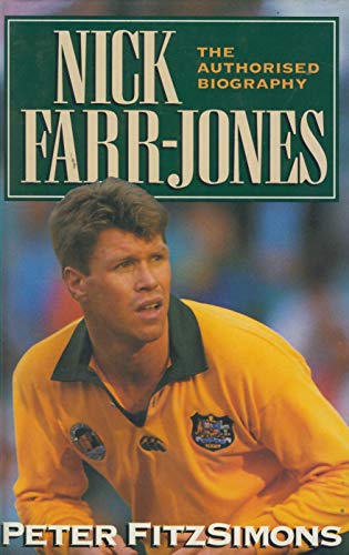 9780091785413: Nick Farr-Jones: The Authorised Biography