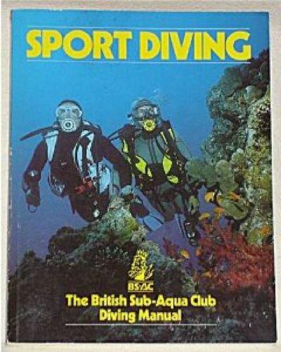 9780091785635: Sport Diving: British Sub-Aqua Club Diving Manual