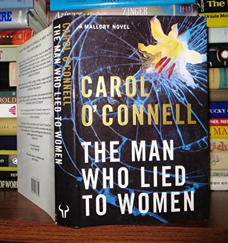 9780091786724: THE MAN WHO LIED TO WOMEN