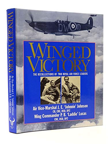 9780091786977: Winged victory: reflections of two Royal Air Force leaders