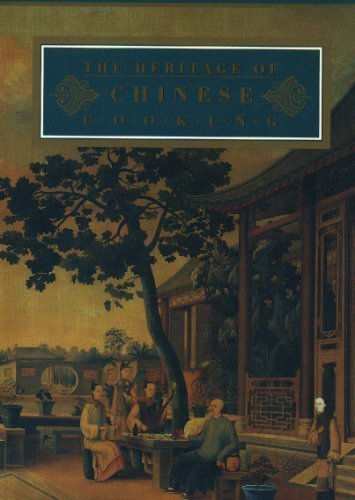 9780091788650: the heritage of chinese cooking