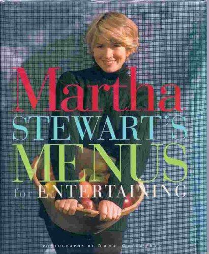 9780091790097: Martha Stewart's Menus For Entertaining
