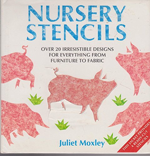 9780091790806: NURSERY STENCILS: 25 IRRESISTIBLE DESIGNS FOR EVERYTHING FROM FURNITURE TO FABRIC