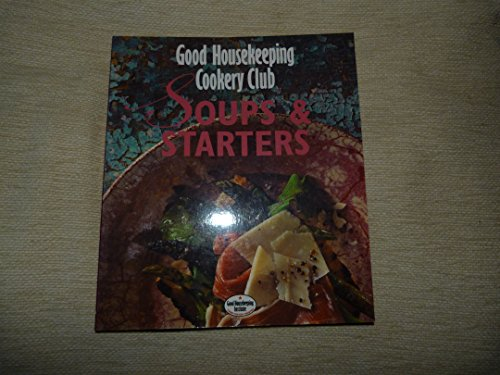 9780091790943: Soups and Starters (