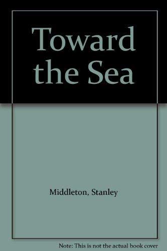 9780091791582: Toward the Sea