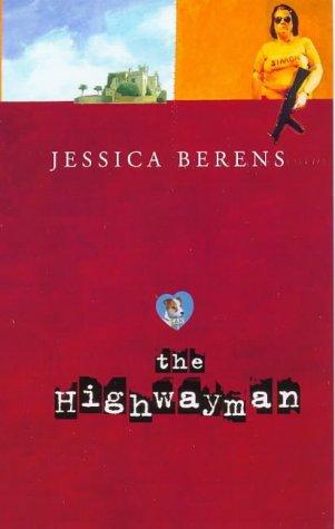 The Highwayman: Berens, Jessica