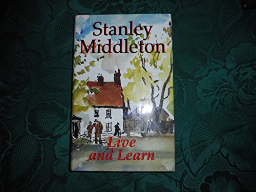 LIVE AND LEARN: STANLEY MIDDLETON