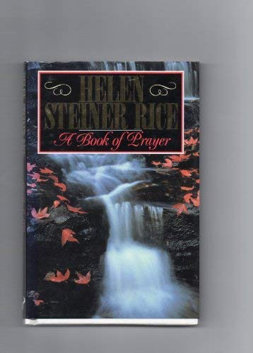 A Book of Prayer: Rice, Helen Steiner