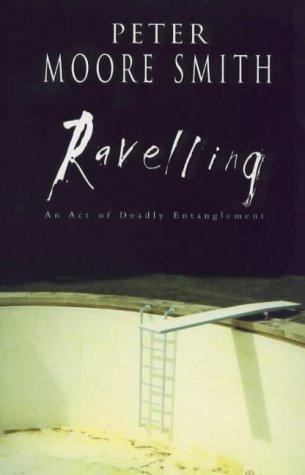 9780091793463: Ravelling