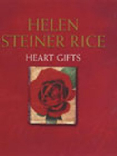 Heart Gifts: Steiner Rice, Helen