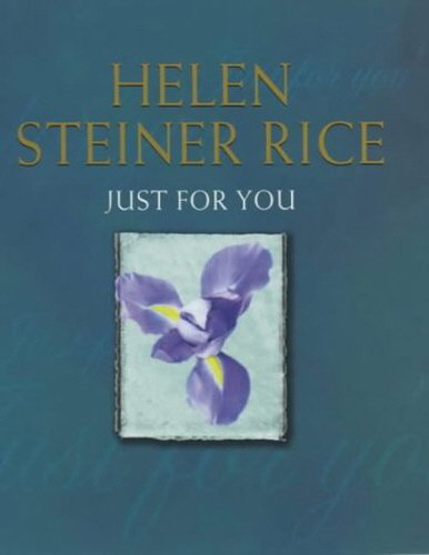 Just For You: Steiner Rice, Helen