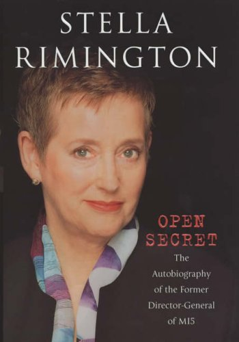 9780091793609: Open secret: the autobiography of the former Director-General of MI5