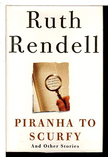 9780091793685: 'Piranha to Scurfy' and Other Stories