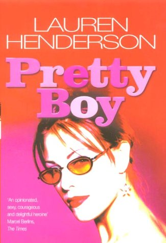 Pretty Boy ***SIGNED***: Lauren Henderson