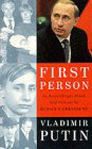 9780091793784: First Person: An Astonishingly Frank Self-portrait by Russia's President (Public Affairs Reports)