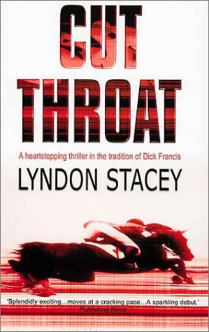 9780091793807: Cut Throat: A Heartstopping Thriller in the Tradition of Dick Francis