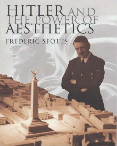 9780091793944: Hitler & The Power Of Aesthetics