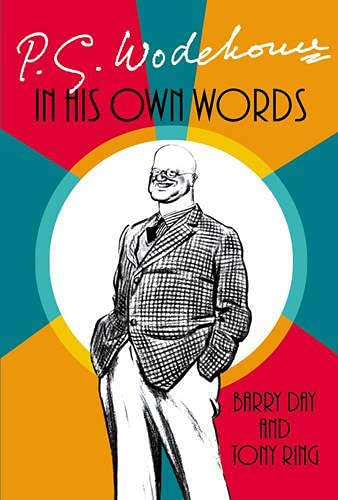9780091794040: P.G. Wodehouse: In His Own Words
