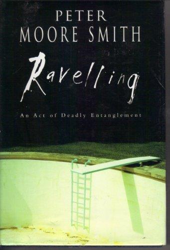 9780091794323: Ravelling (Aus/NZ)