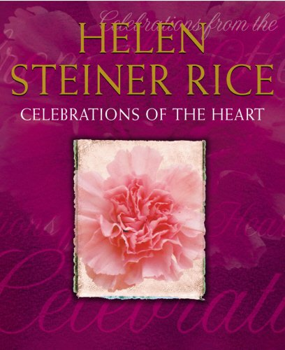 Celebrations Of The Heart: Steiner Rice, Helen
