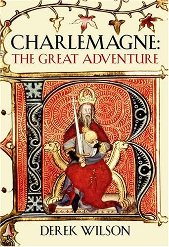 9780091794613: Charlemagne: The Great Adventure