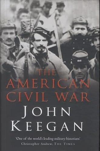 9780091794835: The American Civil War