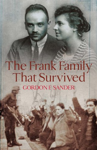 9780091794880: The Frank Family That Survived