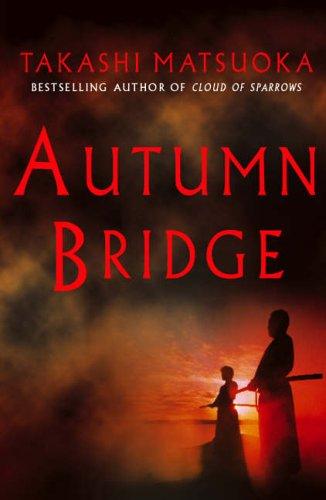 9780091794989: Autumn Bridge (Paperback)