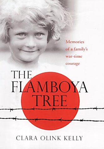 9780091795177: The Flamboya Tree: Memories of a Family's War Time Courage