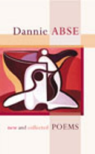 New and Collected Poems: Dannie Abse