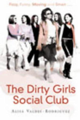 9780091795344: The Dirty Girls Social Club