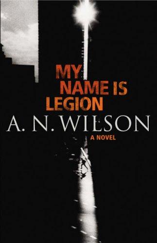 9780091795351: My Name Is Legion
