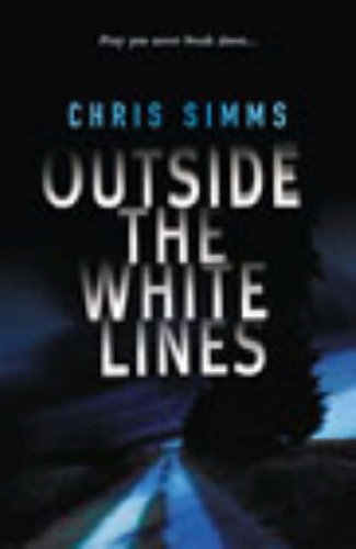 9780091795382: Outside the White Lines (SIGNED)