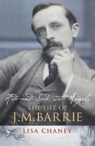 9780091795399: Hide-and-seek with Angels: The Life of J.M. Barrie