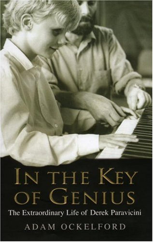 9780091796129: In the Key of Genius: The Extraordinary Life of Derek Paravicini