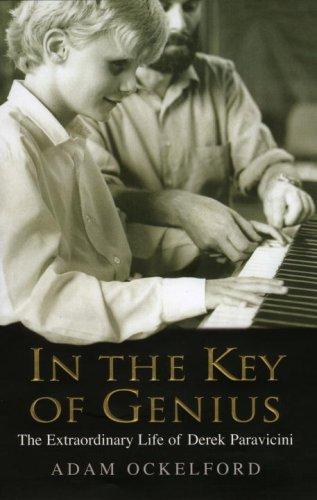 9780091796136: In the Key of Genius: The Extraordinary Life of Derek Paravicini