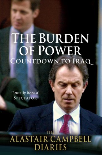 9780091796280: The Burden of Power: Countdown to Iraq -- Alastair Campbell Diaries