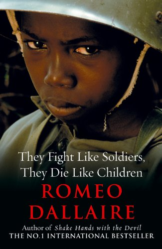 9780091796310: They Fight Like Soldiers, They Die Like Children