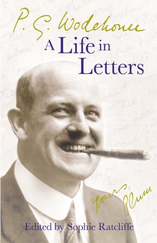 9780091796341: P.G. Wodehouse: A Life in Letters