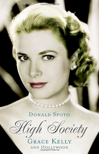 9780091796396: High Society : The Life of Grace Kelly.