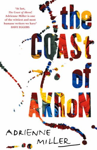 9780091796440: The Coast of Akron