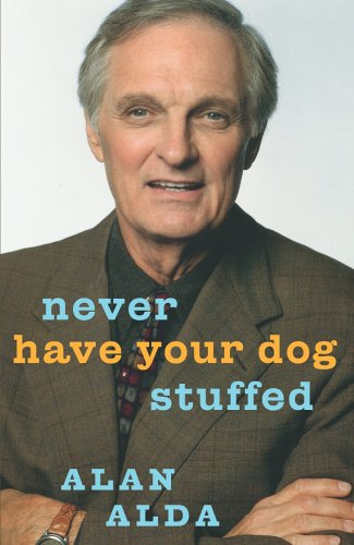 9780091796525: Never Have Your Dog Stuffed (Signed, Limited, Leather)