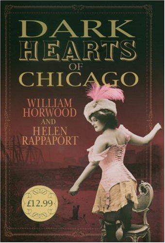 9780091796532: Dark Hearts of Chicago