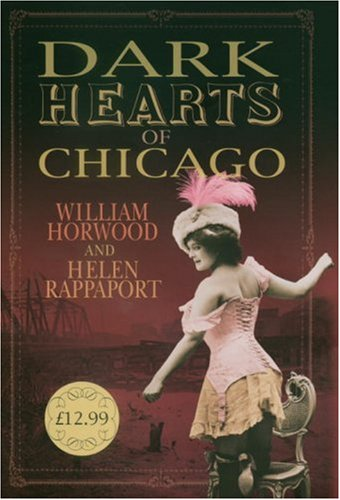 9780091796532: Dark Hearts of Chicago