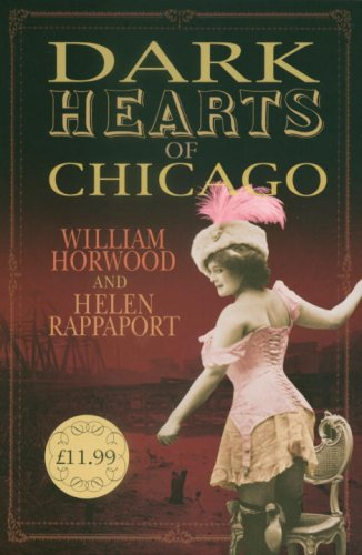 9780091796587: Dark Hearts of Chicago