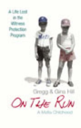 9780091796594: On The Run: A Mafia Childhood